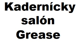 kadernictvo salon grease zilina